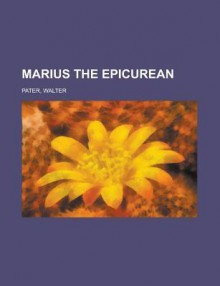 Marius the Epicurean Volume I [Easyread Comfort Edition] - Walter Pater