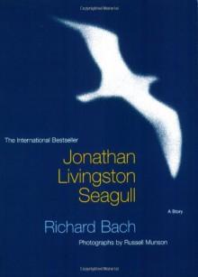 Jonathan Livingston Seagull - Richard Bach,Russell Munson
