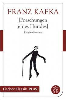 Investigations of a Dog - Franz Kafka