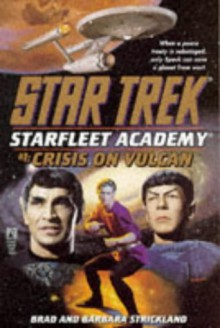Crisis on Vulcan - Brad Strickland, Barbara Strickland