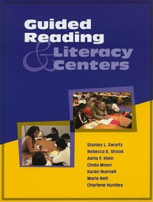 Guided Reading & Literacy Centers - Stanley L. Swartz