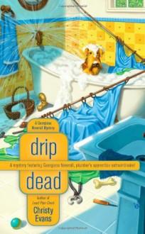 Drip Dead - Christy Evans