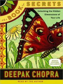 The Book of Secrets: Unlocking the Hidden Dimensions of Your Life (Audio) - Deepak Chopra