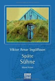 Späte Sühne - Viktor Arnar Ingólfsson