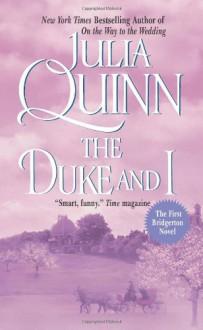 The Duke and I - Julia Quinn