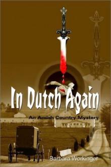 In Dutch Again - Barbara Workinger