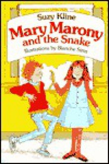 Mary Marony and the Snake - Suzy Kline