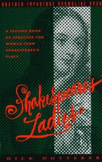 Shakespeare's Ladies - Dick Dotterer
