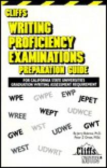 Cliffstestprep Writing Proficiency Examinations - Jerry Bobrow, Peter Orton, Andrea White, Thomas Wolfe, Michael Carr, Robert Dixon-Kolar, Robert Stoneham
