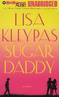 Sugar Daddy (MP3) - Lisa Kleypas