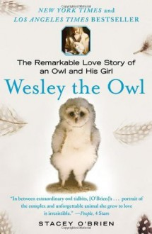 Wesley the Owl - Stacey O'Brien
