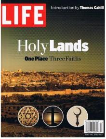 Holy Lands- One Place, Three Faiths - Robert Sullivan, Thomas Cahill
