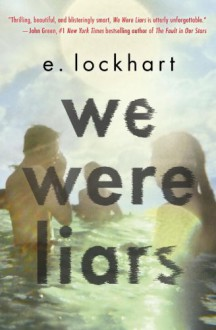 We Were Liars - E. Lockhart