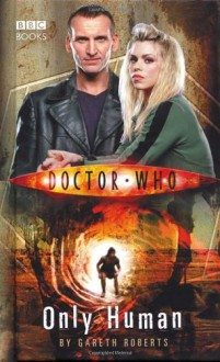 Doctor Who: Only Human - Gareth Roberts