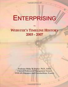 Enterprising: Webster's Timeline History, 2003 - 2007 - Icon Group International