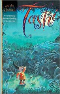 Tashi and the Ghosts - Anna Fienberg, Barbara Fienberg, Kim Gamble