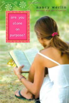 Are You Alone on Purpose? - Nancy Werlin