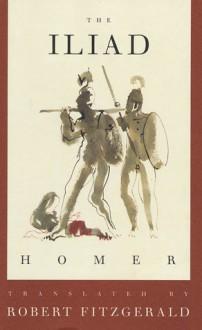 The Iliad - Homer, Robert David Fitzgerald