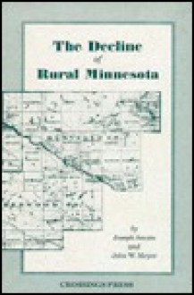 Decline of Rural Minnesota - Joseph A. Amato
