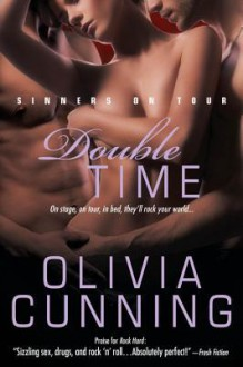 Double Time (Sinners on Tour, #5) - Olivia Cunning