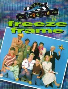 Fast Forward in Freeze Frame - Alan Pentland, Brendon Luno, Garry McCaffrie, Doug MacLeod, Tim Richards, Peter Moon, Gina Riley, Magda Szubanski, Jane Turner, Robert Adams, Stephen Blackburn, Tim Harris, Andrew Knight