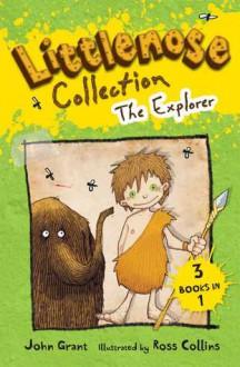 Littlenose Collection: The Explorer - John Grant, Ross Collins
