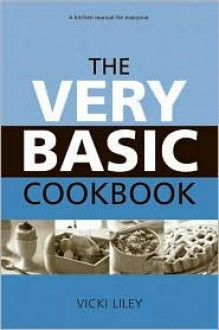 The Very Basic Cookbook - Vicki Liley