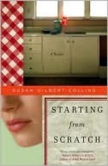 Starting from Scratch - Susan Gilbert-Collins