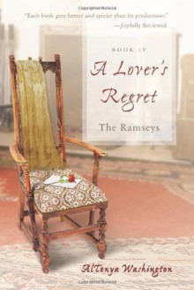 A Lover's Regret- The Ramsey Book IV - AlTonya Washington