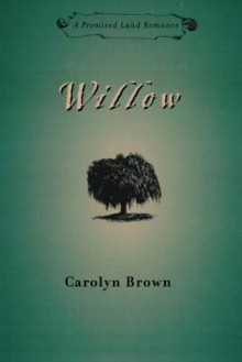 Willow - Carolyn Brown
