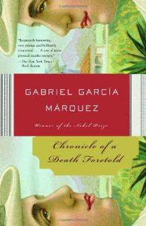 Chronicle of a Death Foretold - Gabriel García Márquez