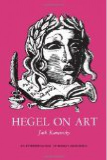 Hegel on Art - Jack Kaminsky