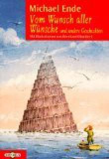 Vom Wunsch Aller Wünsche Und Andere Geschichten - Michael Ende