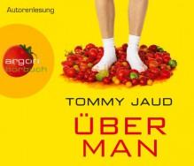 Überman (Hörbestseller) - Tommy Jaud, Tommy Jaud