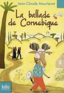 Ballade de Cornebique - Jean-Claude Mourlevat, Clément Oubrerie
