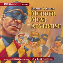 Murder Must Advertise: A BBC Full-Cast Radio Drama - Full Cast,Ian Carmichael,Dorothy L. Sayers