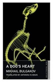 Dog's Heart - Mikhail Bulgakov