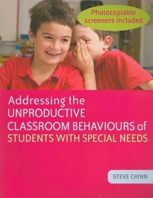 Managing the Classroom Behaviours of the Included Pupil - Chinn, Steve