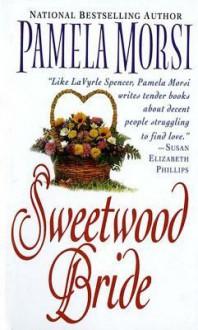 Sweetwood Bride - Pamela Morsi