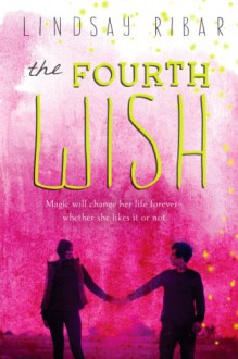 The Fourth Wish - Lindsay Ribar