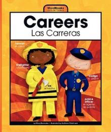 Careers/Las Carreras (Wordbooks/Libros De Palabras) - Mary Berendes