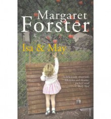 Isa and May - Margaret Forster