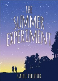 The Summer Experiment - Cathie Pelletier