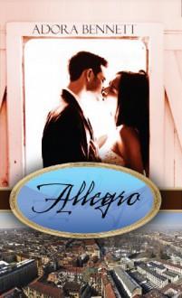 Allegro - Adora Bennett