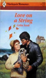 Love On A String - Celia Scott