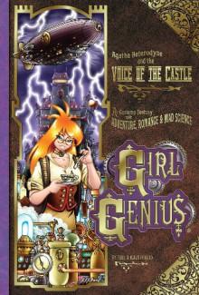 Girl Genius, Vol. 7: Agatha Heterodyne and the Voice of the Castle - Phil Foglio, Kaja Foglio