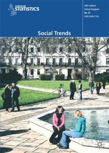 Social Trends (37th edition) - (Great Britain) Office for National Statistics