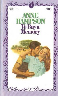 To Buy a Memory (Silhouette Romance, #185) - Anne Hampson