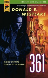 361 (Hard Case Crime ) - Donald E Westlake