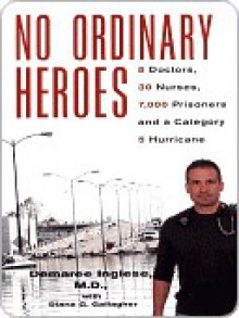 No Ordinary Heroes - Demaree Inglese, Diana G. Gallagher